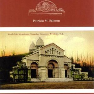 Realms of History: The Cemeteries of Staten Island