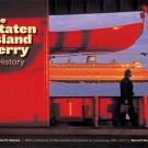 """""""The Staten Island Ferry: A History"""""""