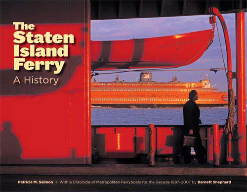 The Staten Island Ferry: A History