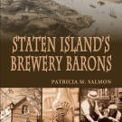 """Staten Island's Brewery Barons"""